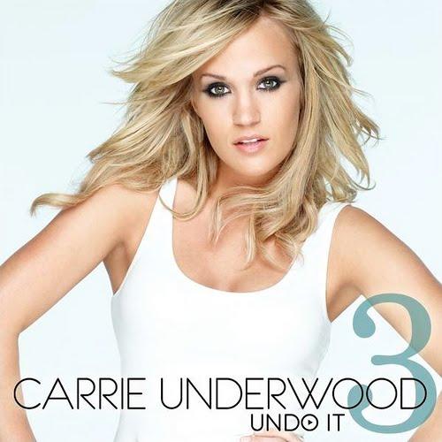 "18. Carrie Underwood, ""Undo It"""