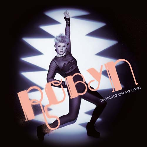 "13. Robyn, ""Dancing On My Own"""