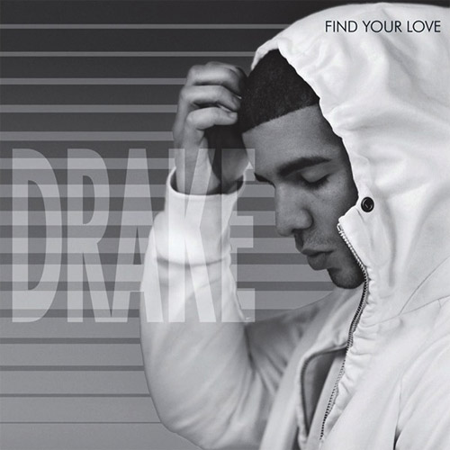 "9. Drake, ""Find Your Love"""