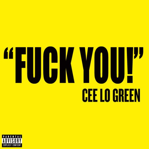 "5. Cee-Lo Green, ""Fuck You!"""