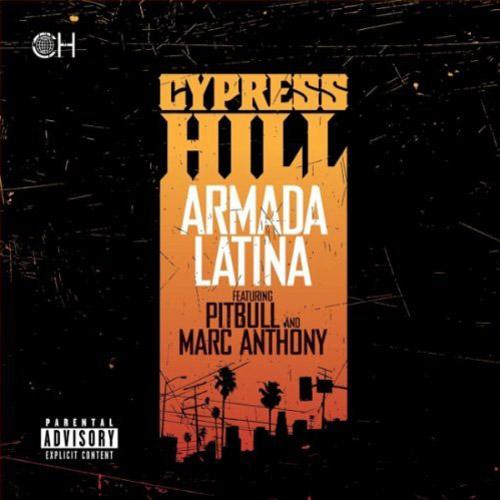 "2. Cypress Hill ft. Pitbull & Marc Anthony, ""Armada Latina"""