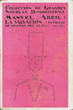Manuel Abril,  La salvación (Sociedad de seguros del alma)  (1931)