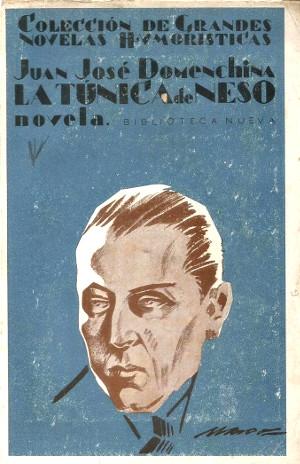 Juan José Domenchina,  La túnica de Neso  (1929)