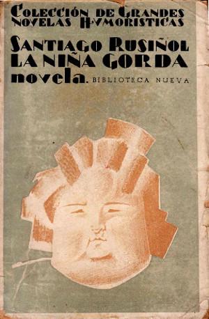 "Santiago Rusiñol,  La ""niña gorda""  (1917, tr. 1929)"