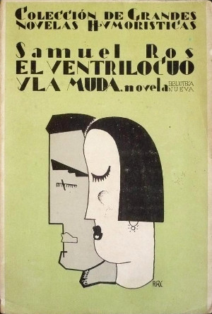 Samuel Ros,  El ventrílocuo y la muda  (1930)