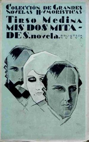 Tirso Medina,  Mis dos mitades  (1929)
