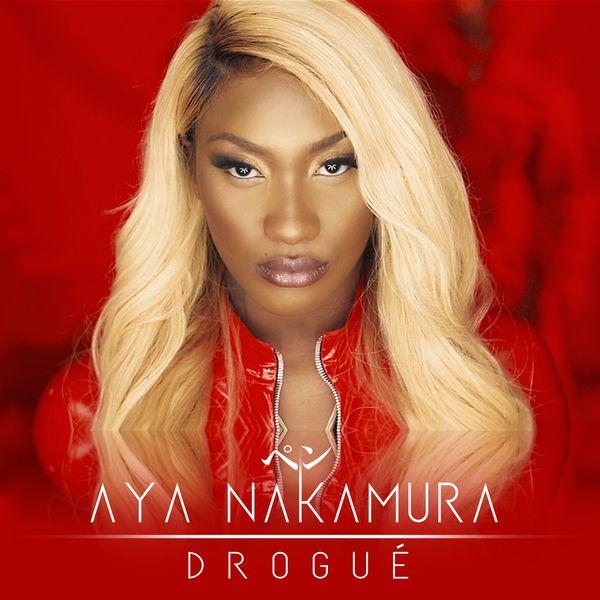 """92. Aya Nakamura, """"Drogué"""""""