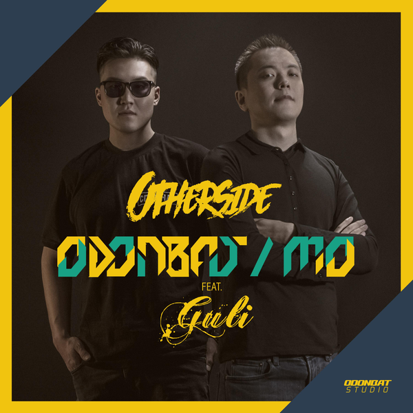 "65. Odonbat & MO ft. Guli, ""Otherside"""