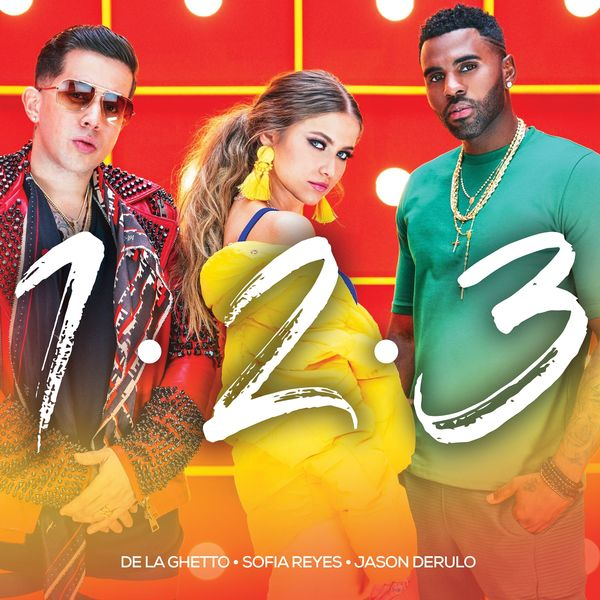 "60. Sofia Reyes ft. Jason Derulo & De La Ghetto, ""1, 2, 3"""