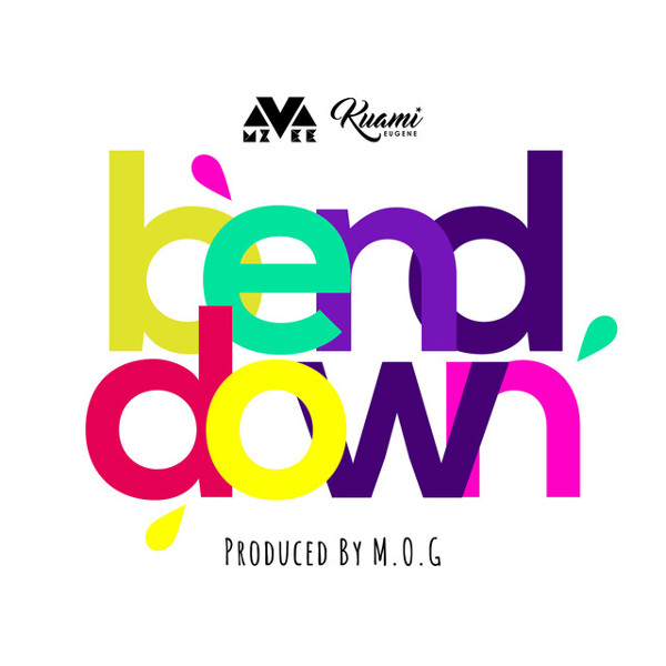 "53. MzVee ft. Kuami Eugene, ""Bend Down"""