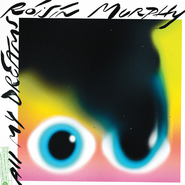 "24. Róisín Murphy, ""All My Dreams"""