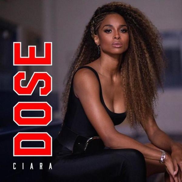 """23. Ciara, """"Dose"""""""