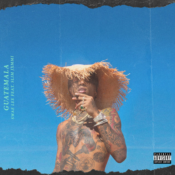 "7. Swae Lee ft. Slim Jxmmi, ""Guatemala"""