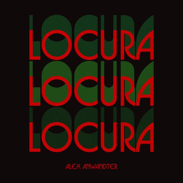 "3. Alex Anwandter, ""Locura"""