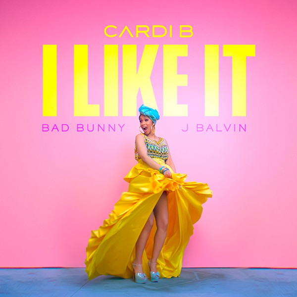"2. Cardi B ft. Bad Bunny & J Balvin, ""I Like It"""