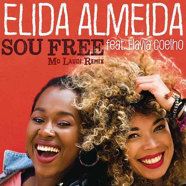 "63. Elida Almeida ft. Flavia Coelho, ""Sou Free (Mo Laudi Remix)"""