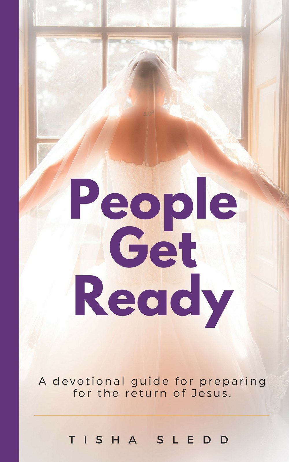 Free Devotional Download - Jesus is coming back for a Bride who is READY for Him. It is important that we are using this time to prepare ourselves for a WEDDING!This book will jumpstart your preparation for His return. Simply enter your email below and a .pdf of Tisha's book