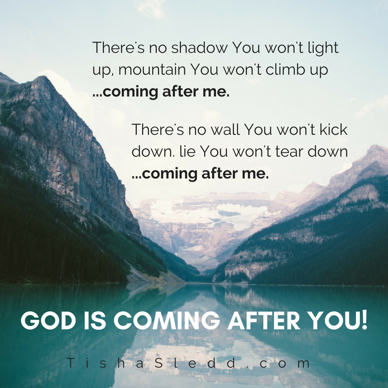 There's no shadow you won't light up.Mountain you won't climb up ....coming after me.There's no wall you%.jpg