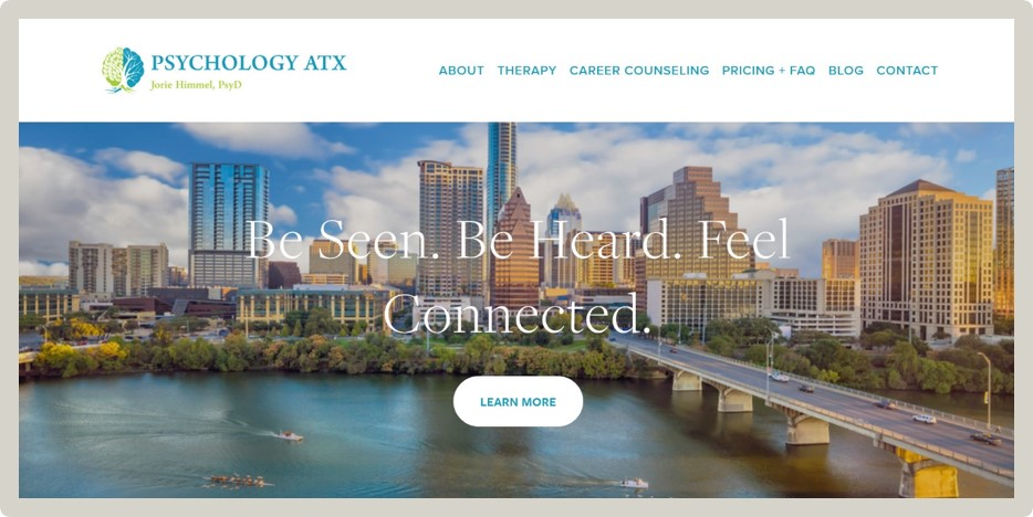 """Psychology ATX - """"Ali provided fast and high-quality work. She was helpful and listened to my needs. Ali was very helpful, prompt, and designed a great website for me.""""— Jorie Himmel / Psychologist"""