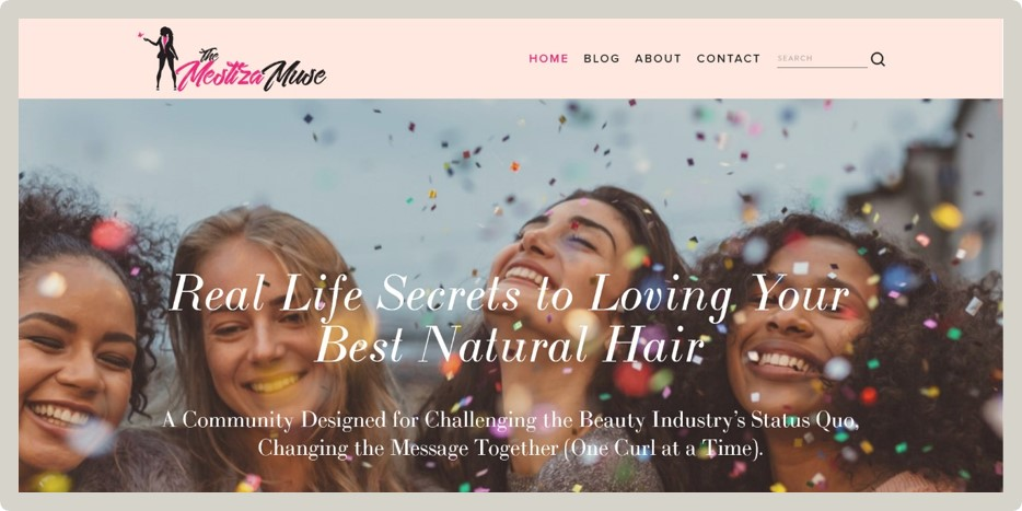 "The Mestiza Muse - ""I'm in awe of what Ali just delivered. She's very professional in her work as well as with her communication. She captured the vision I had in mind for my website. I cannot recommend a better designer.""– Verna Meachum / Beauty Influencer"