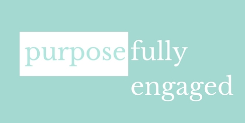purposefully engaged
