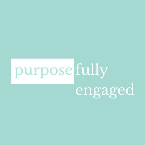 purposefully engaged final.jpg