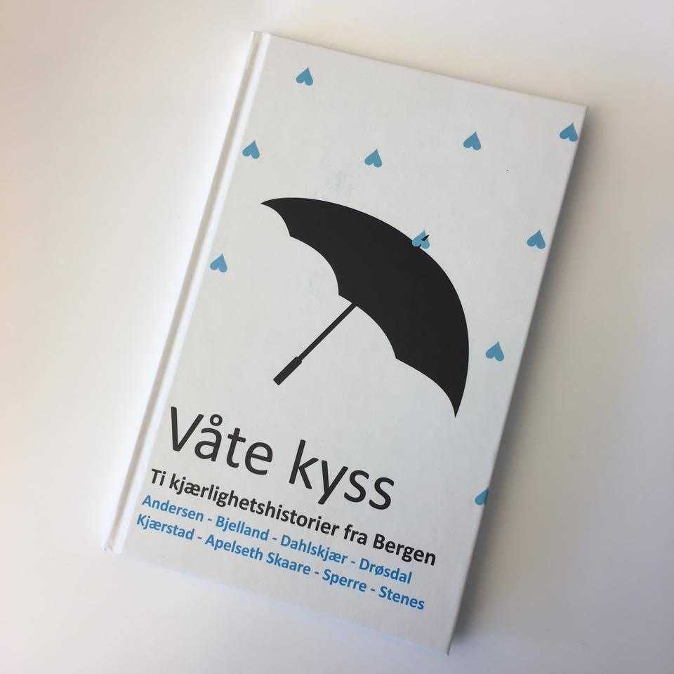 Våte kyss, antologi fra 2018  ISBN 9788269078480    Boken finnes også som e-bok