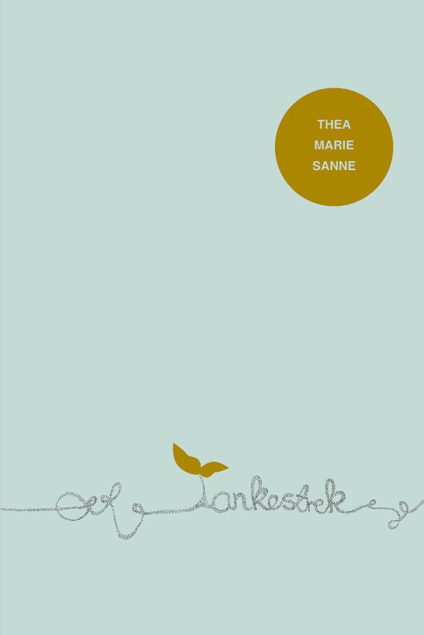 Tankestrek, diktsamling. November 2018  ISBN 9788283910001   Boken blir også tilgjengelig i engelsk utgave   This book will also be available in English