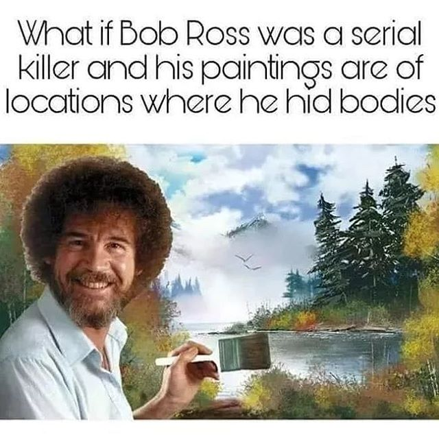 No no, he's much to wholesome. Or is he? . . . . #truecrimecommunity #truecrimepodcast #truecrime #podcastsofinstagram #podernfamily #ladypodsquad #podcasting #bobross