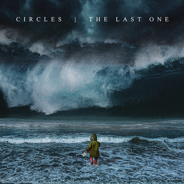Circles_The Last One_Front_600x600.jpg