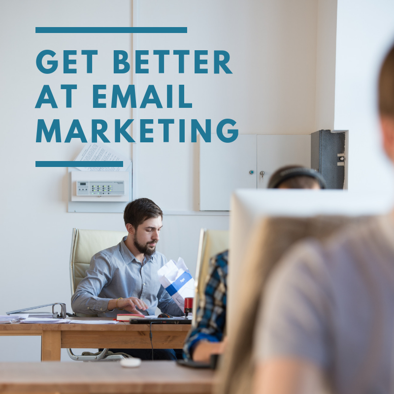get better at email marketing.png