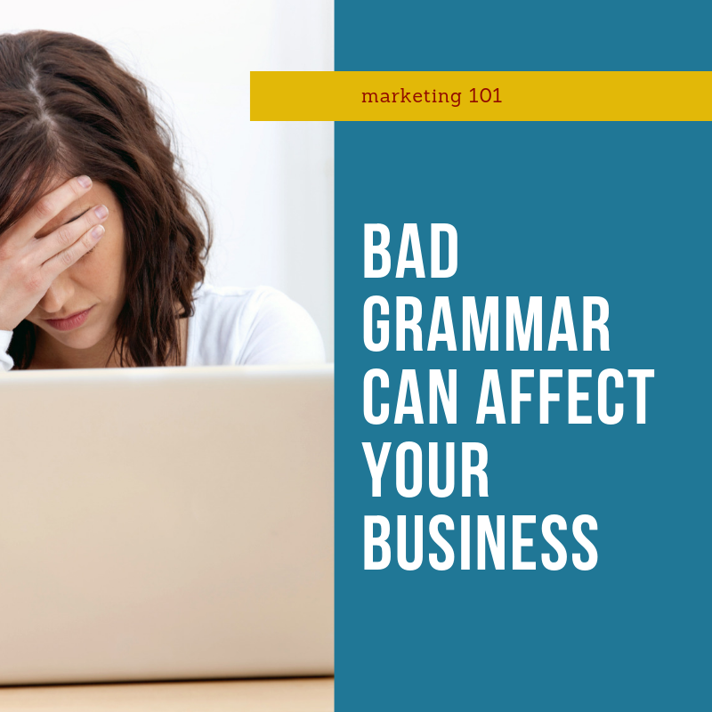 bad grammar is bad for business