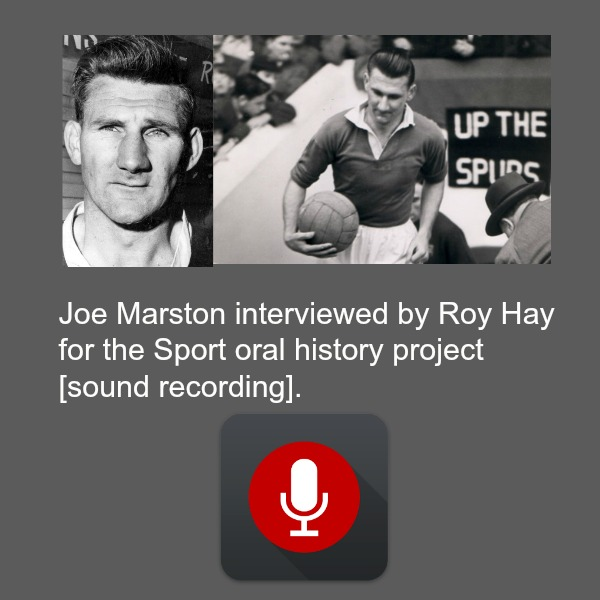 Joe Marston Interview by Roy Hay 01:28:27