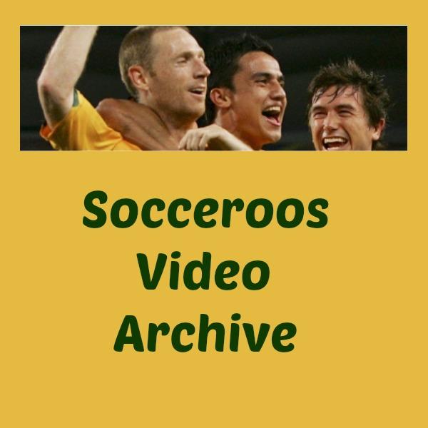 Socceroos Video Archive