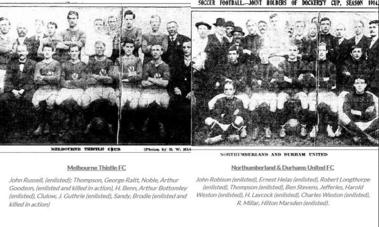 Dockerty cup final 1914 - Of the 22 photographed players who took the field, at least 12 enlisted in the AIF, eight from N&D. At least two, Arthur Goodson and Brodie from Thistle were killed at the front.These were massive losses for both clubs. The same kind of losses were felt across all clubs in Victoria. Many clubs had occasion to mourn the death of one or more of their own and all lost substantial numbers to enlistment.(Neos Osmos)