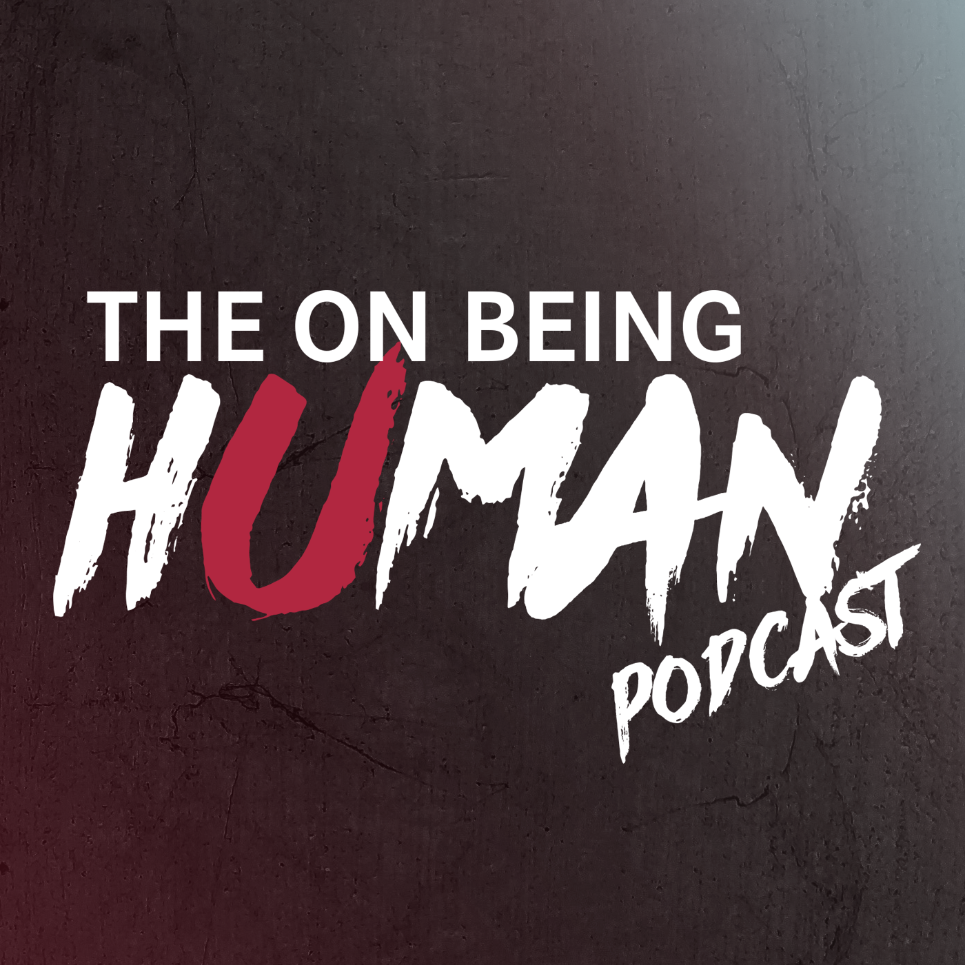 The On Being Human Podcast Podcast - Listen, Reviews, Charts