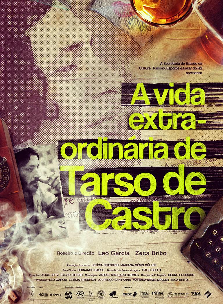 A vida extra-ordinário de Tarso de Castro