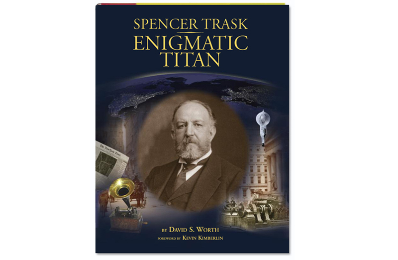 Spencer Trask: Enigmatic Titan cover