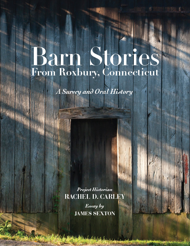 """Barn Stories from Roxbury, Connecticut"""