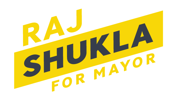 Raj Shukla for Mayor