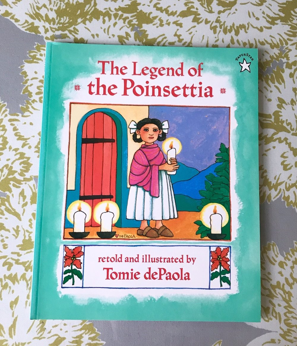 """SCW Interiors Life Hacks Blog Post : Poinsettias. Here is one of my favorite Christmas books, """"The Legend of the Poinsettia"""" by Tomie de Paola"""