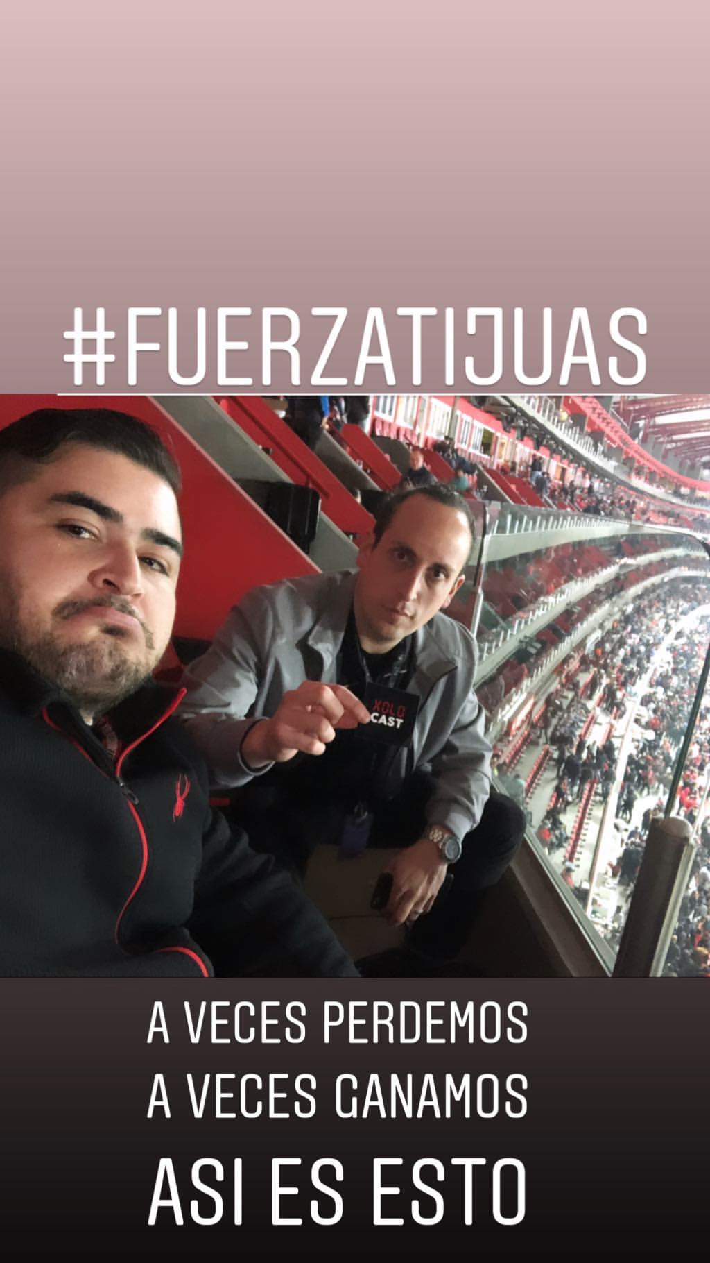 #17 XOLOCAST @ XOLOS Tijuana vs Tigres UANL