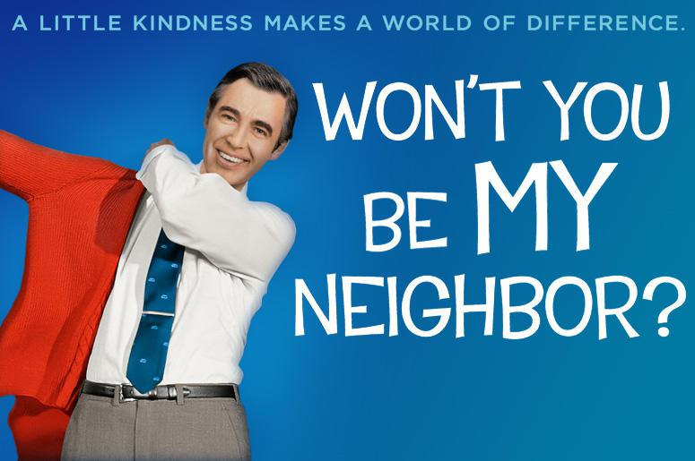 Won't You Be My Neighbor poster with my favorite tagline: A little kindness makes a world of difference