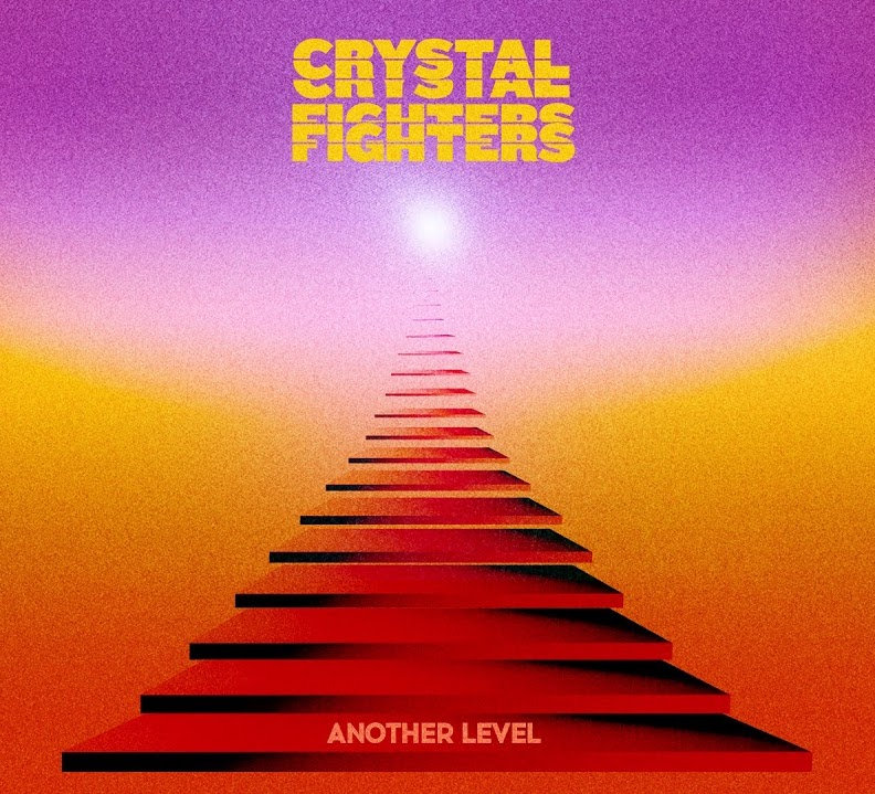 Crystal Fighters Another Level.jpg