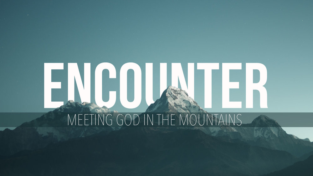 Encounter - meeting god in the mountains