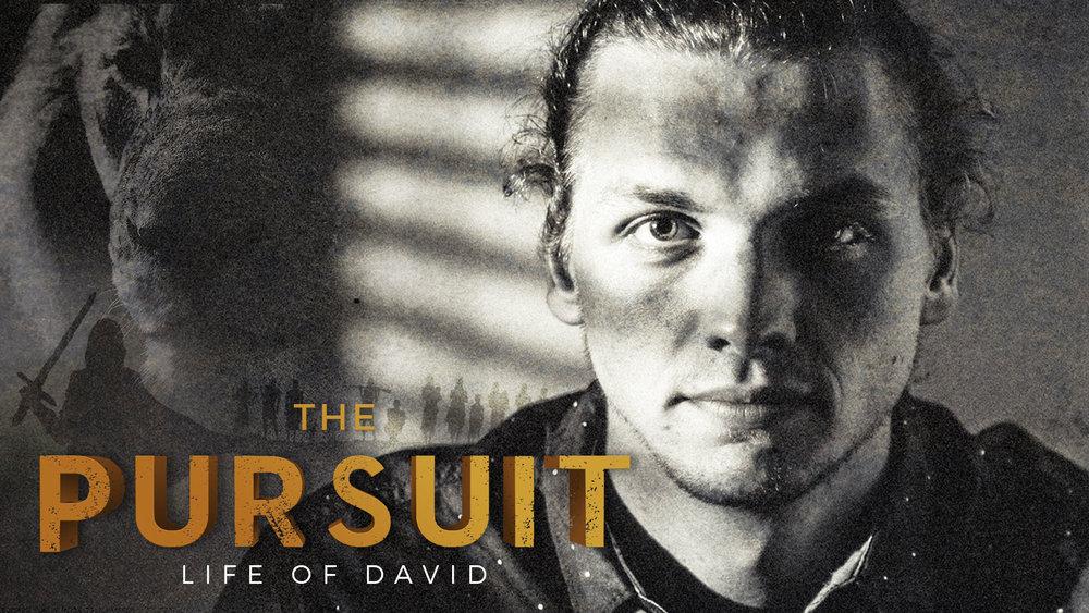 The Pursuit - life of david