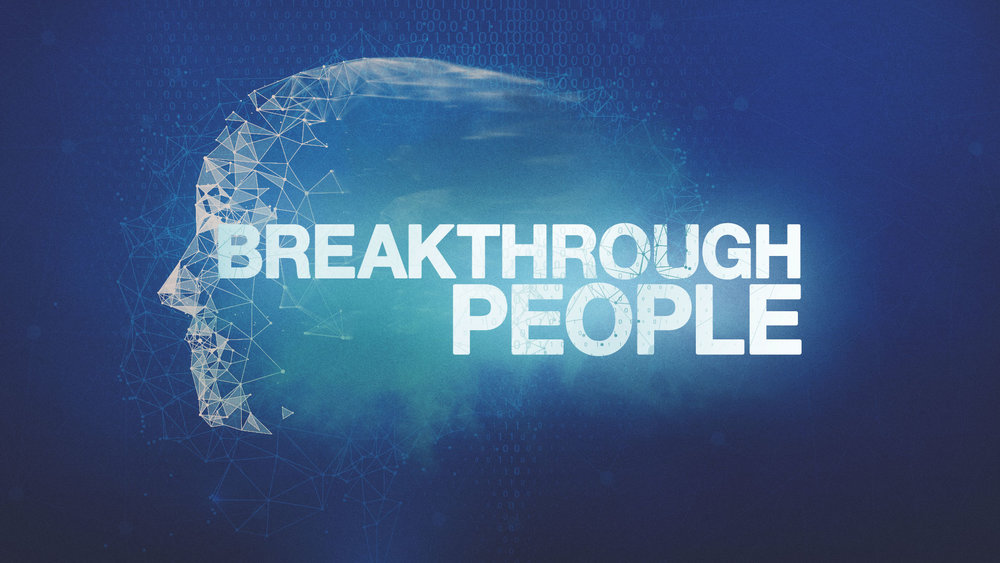 Breakthrough People - 4-part series