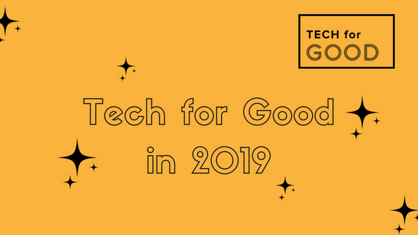 Tech for Good in 2019.jpeg