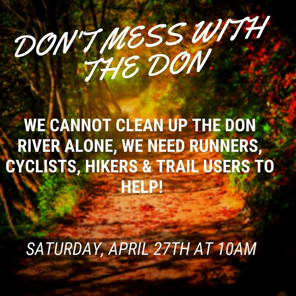 Brought to you by  Greenpeace Canada  and supported by a host of eco-conscious businesses, including our selves. Thousands will take to our beloved Don Trails here in Toronto, in an effort to clean them as a community. Can you make it? RVSP on the  events page , and reach out to us to be part of our team! Lets do this, lets take action.