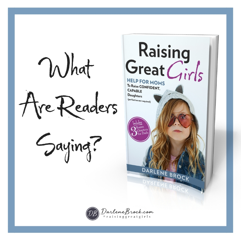 """Raising Great Girls is probably as timely a book as one could seek in this era of #MeToo grandstanding, confusion, and obfuscation."" - Amazon Customer"